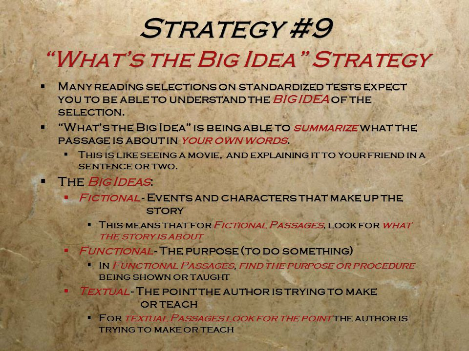 Strategy #9 What's the Big Idea Strategy