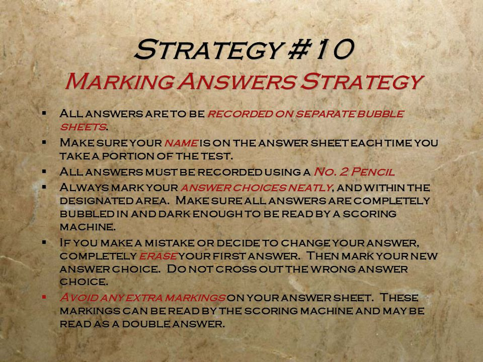 Strategy #10 Marking Answers Strategy