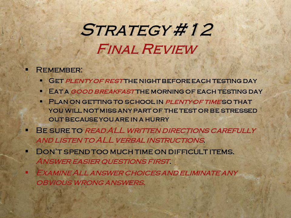 Strategy #12 Final Review