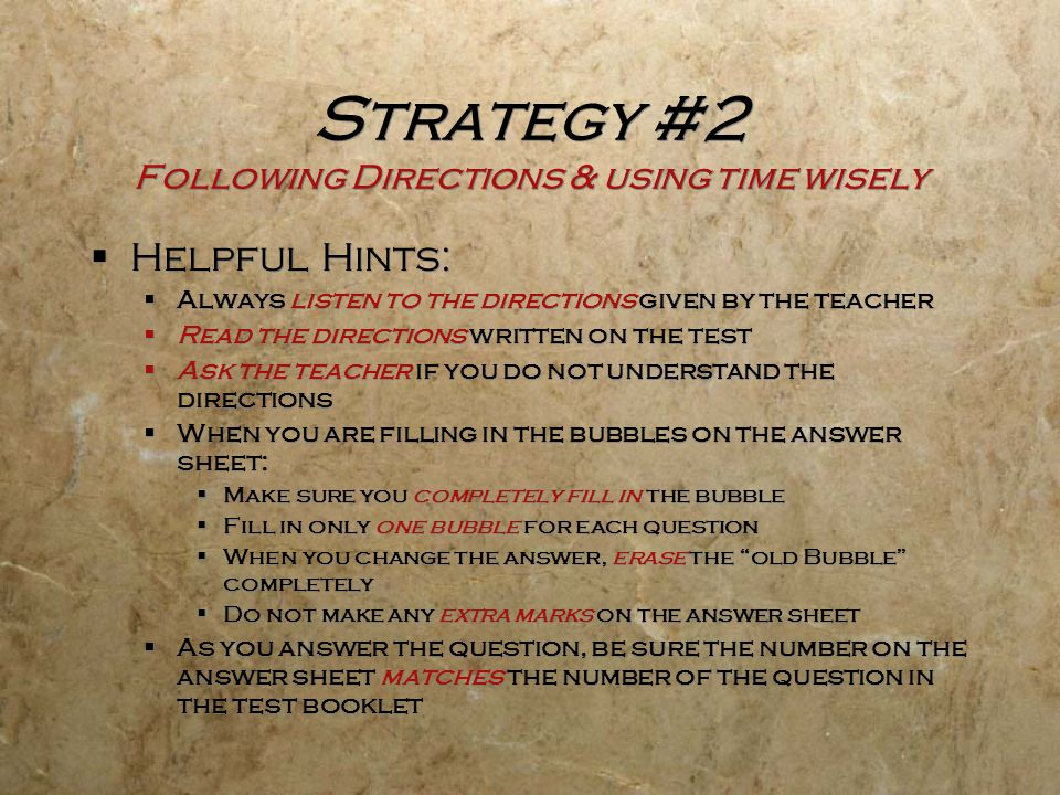 Strategy #2 Following Directions & using time wisely