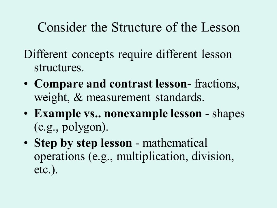 Consider the Structure of the Lesson