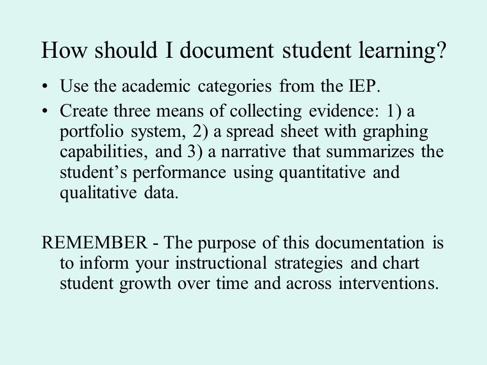 How should I document student learning