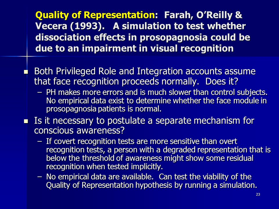 Quality of Representation: Farah, O'Reilly & Vecera (1993)