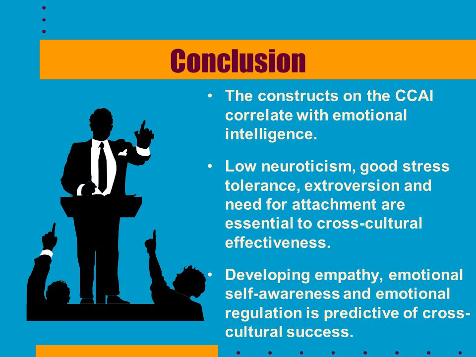 Conclusion The constructs on the CCAI correlate with emotional intelligence.