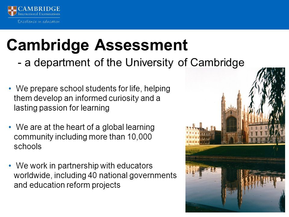 Cambridge Assessment - a department of the University of Cambridge