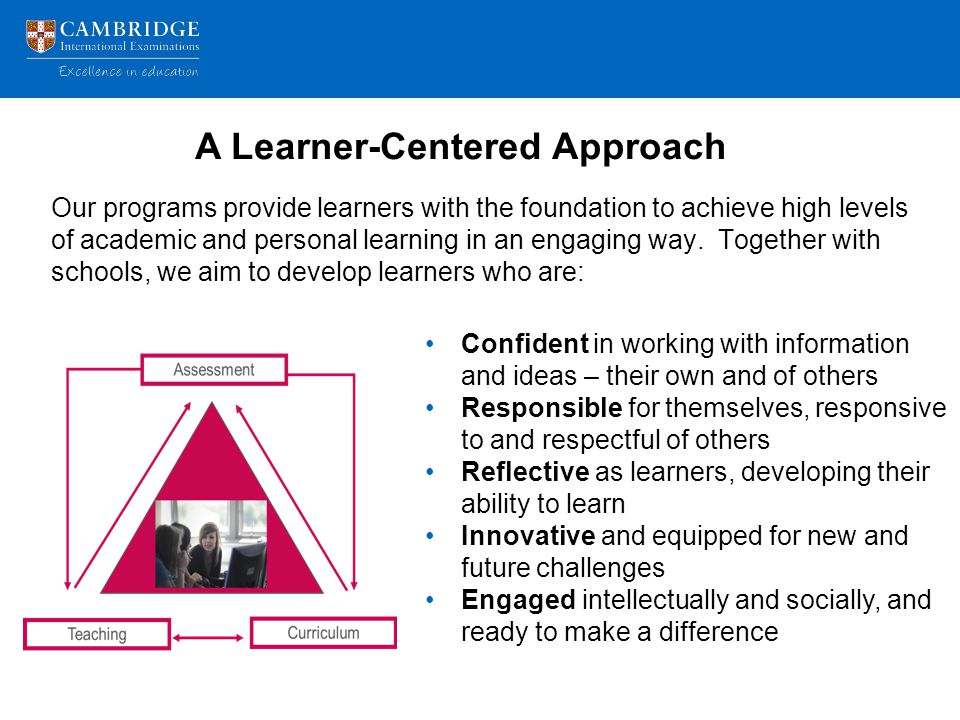 A Learner-Centered Approach