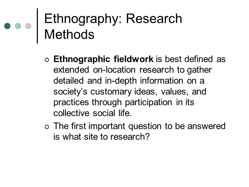 Ethnography: Research Methods