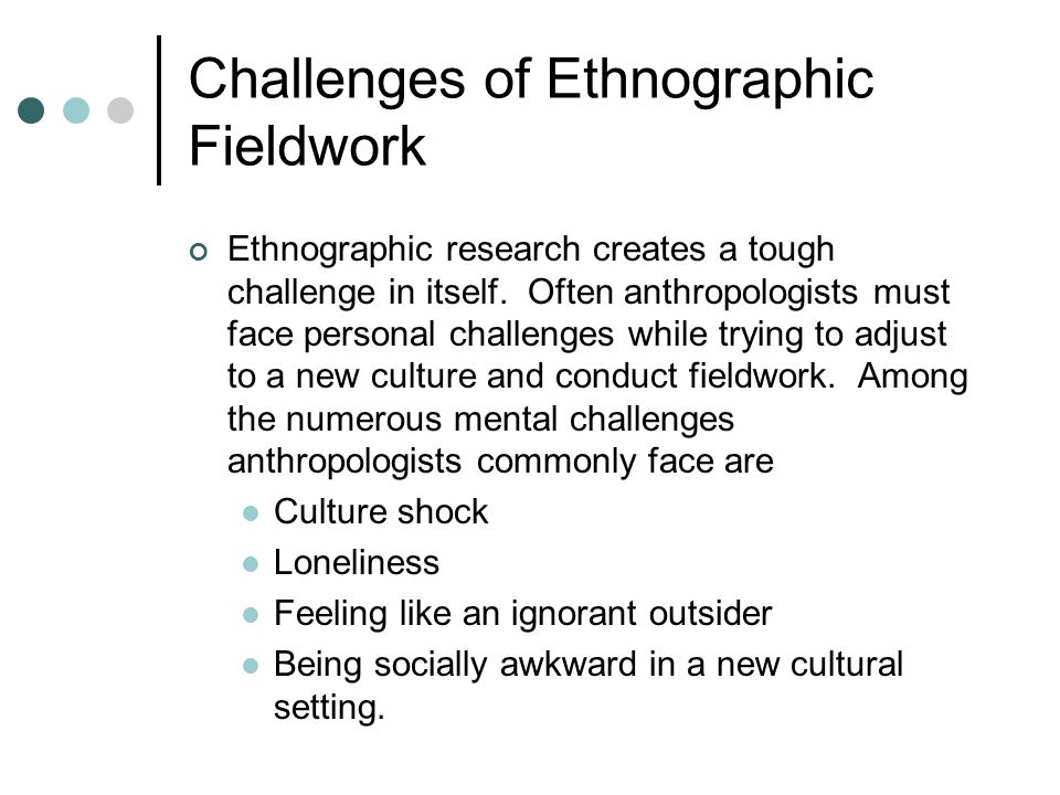 Challenges of Ethnographic Fieldwork