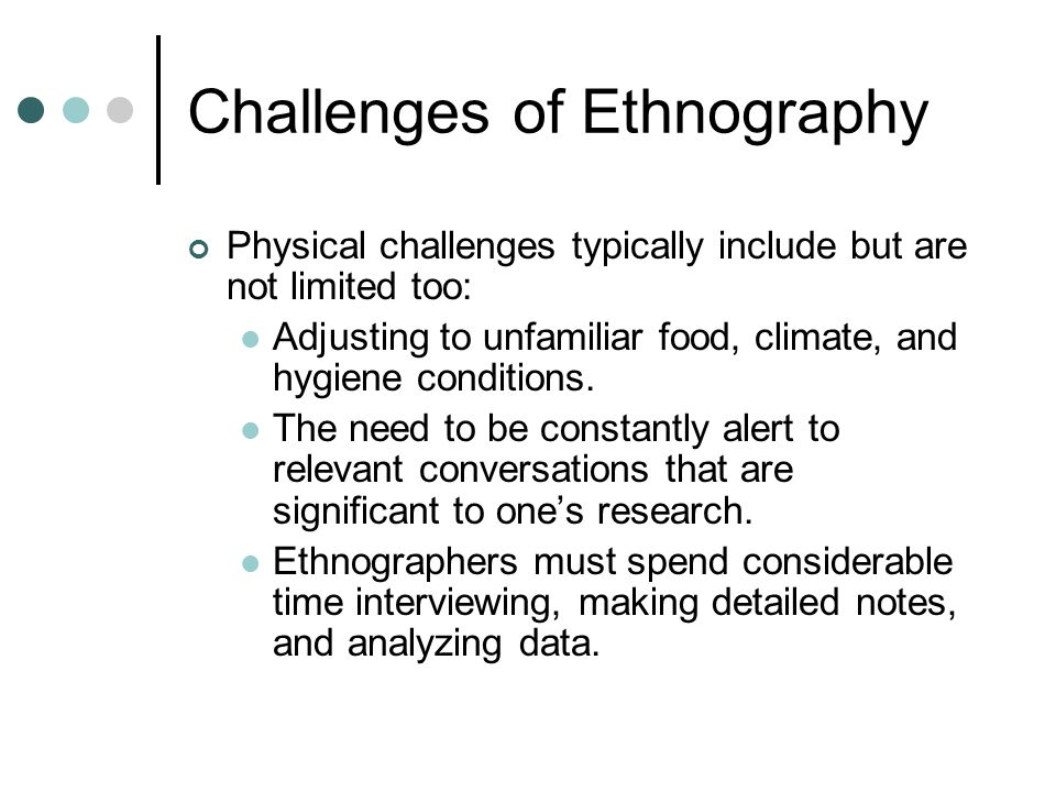 Challenges of Ethnography