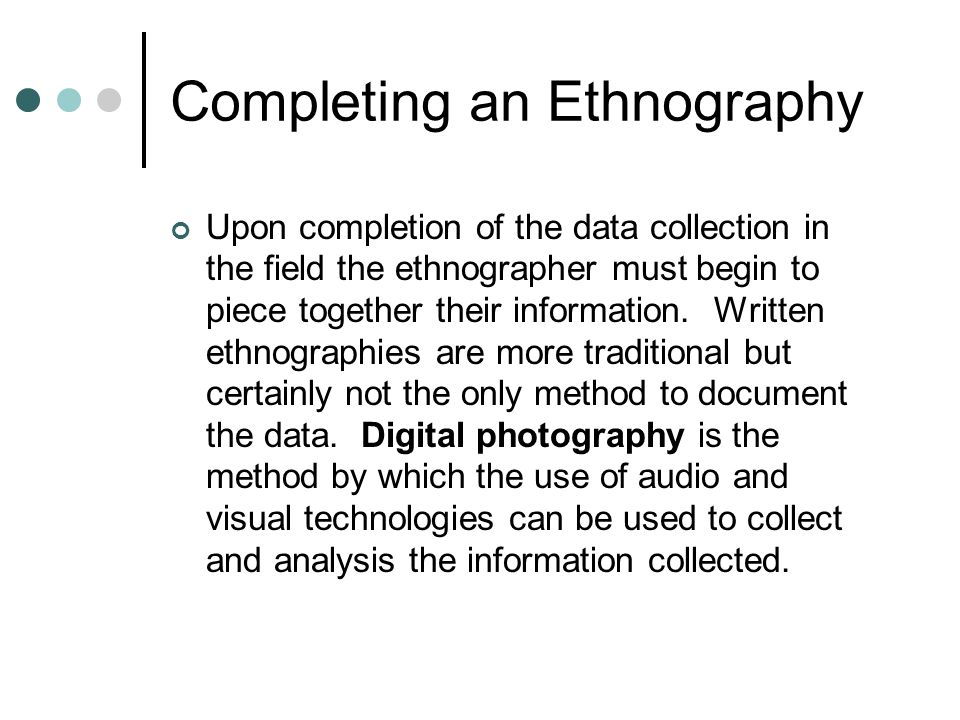 Completing an Ethnography