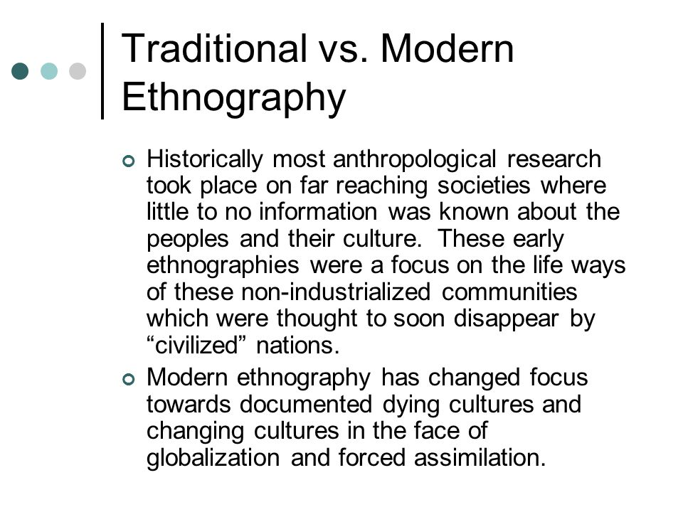 Traditional vs. Modern Ethnography