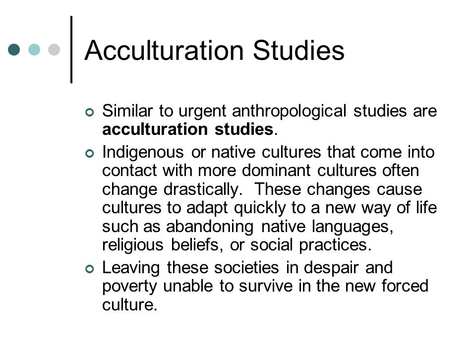 Acculturation Studies