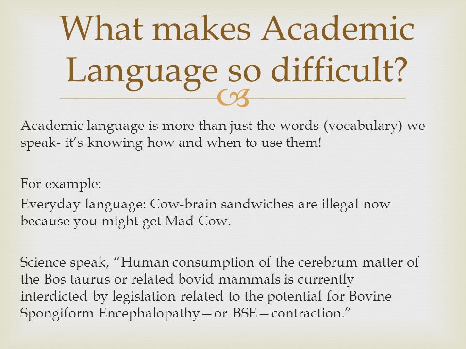 What makes Academic Language so difficult