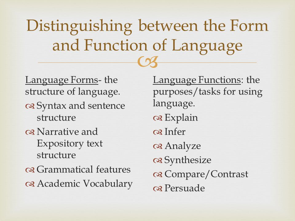 Distinguishing between the Form and Function of Language