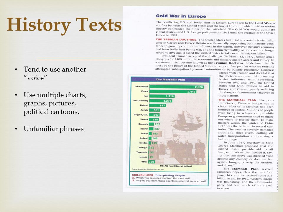 History Texts Tend to use another voice