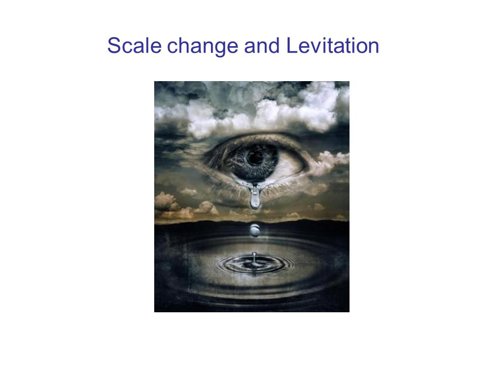 Scale change and Levitation