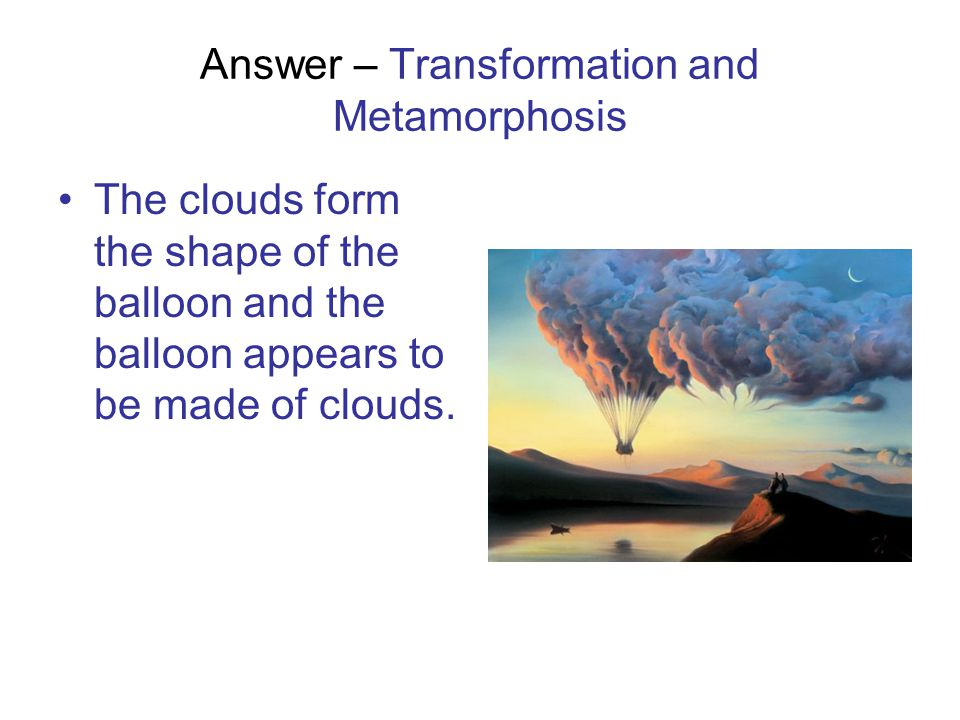 Answer – Transformation and Metamorphosis