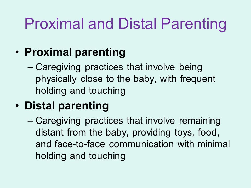 Proximal and Distal Parenting