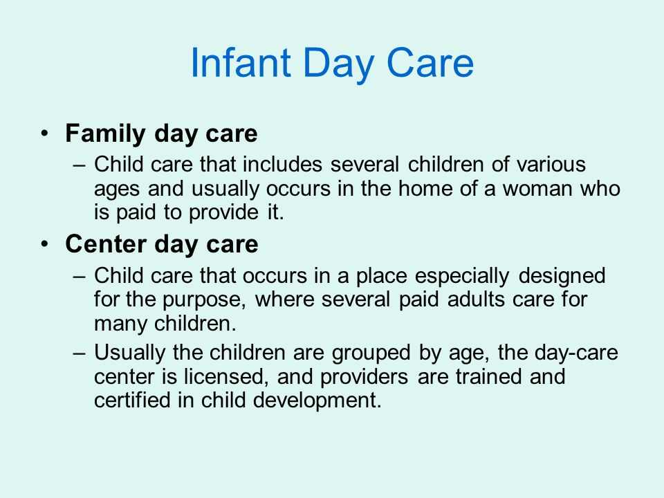 Infant Day Care Family day care Center day care
