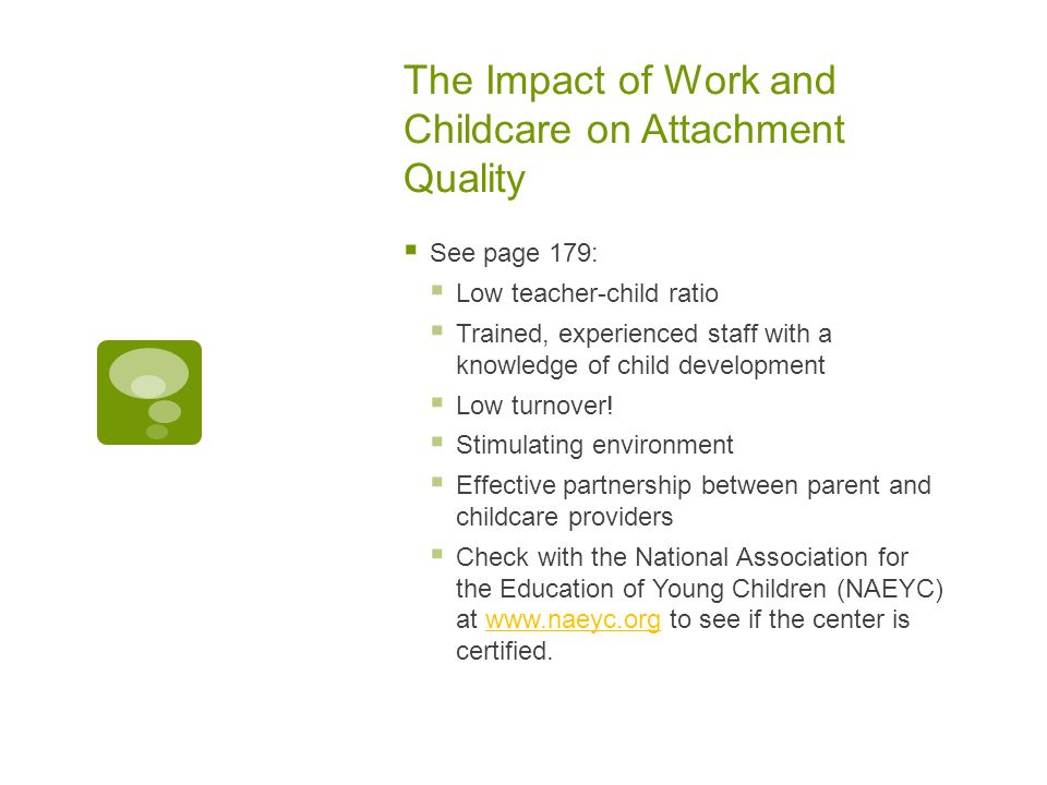 The Impact of Work and Childcare on Attachment Quality