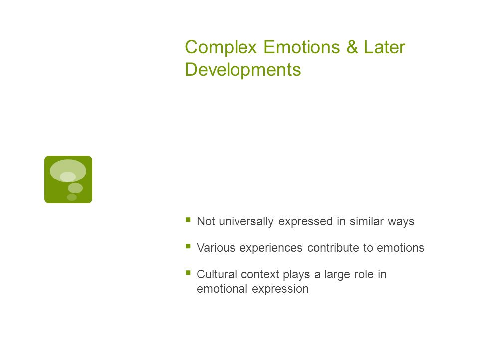 Complex Emotions & Later Developments