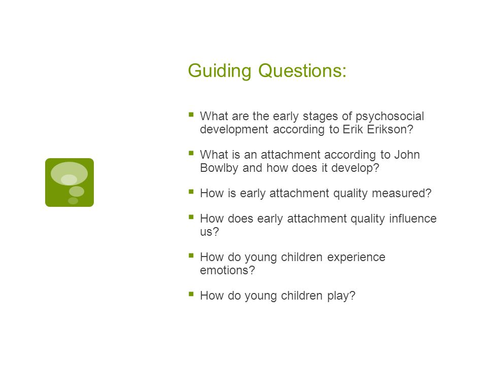 Guiding Questions: What are the early stages of psychosocial development according to Erik Erikson