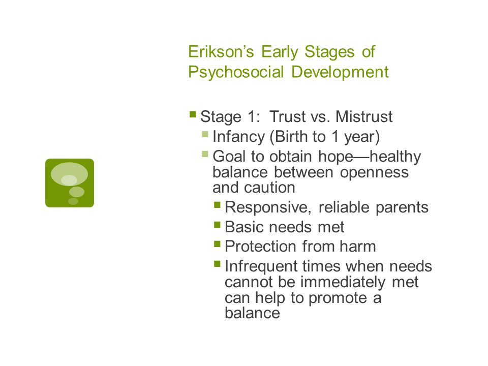 Erikson's Early Stages of Psychosocial Development