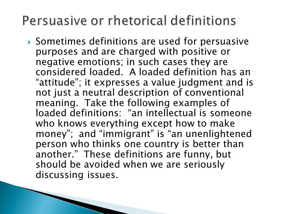 Persuasive or rhetorical definitions