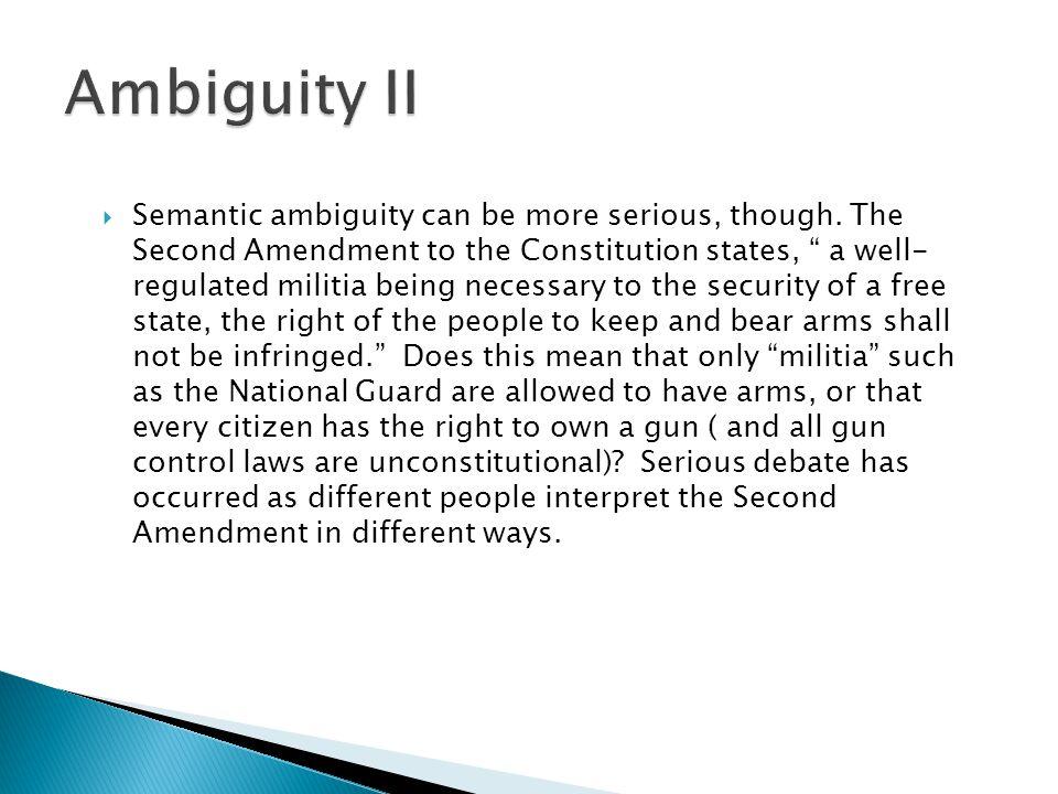 Ambiguity II