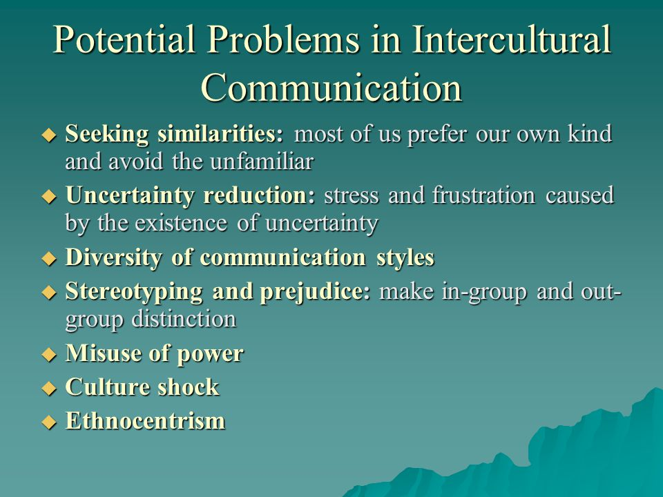 Potential Problems in Intercultural Communication