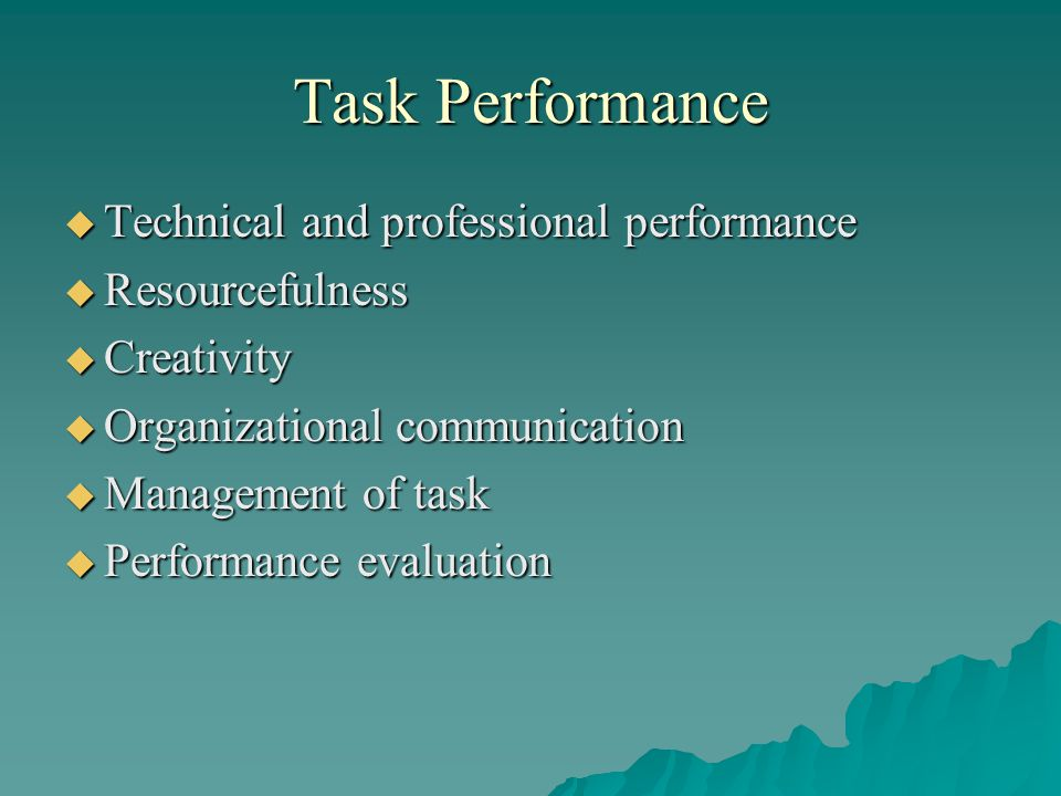 Task Performance Technical and professional performance