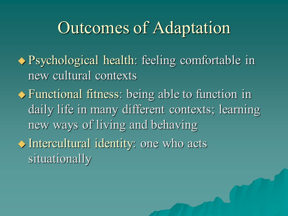 Outcomes of Adaptation