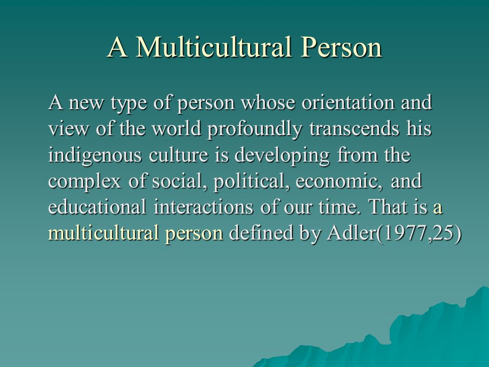 A Multicultural Person