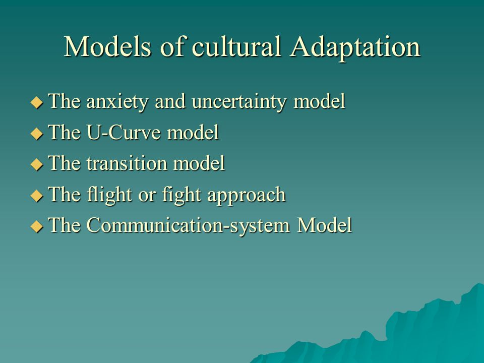 Models of cultural Adaptation