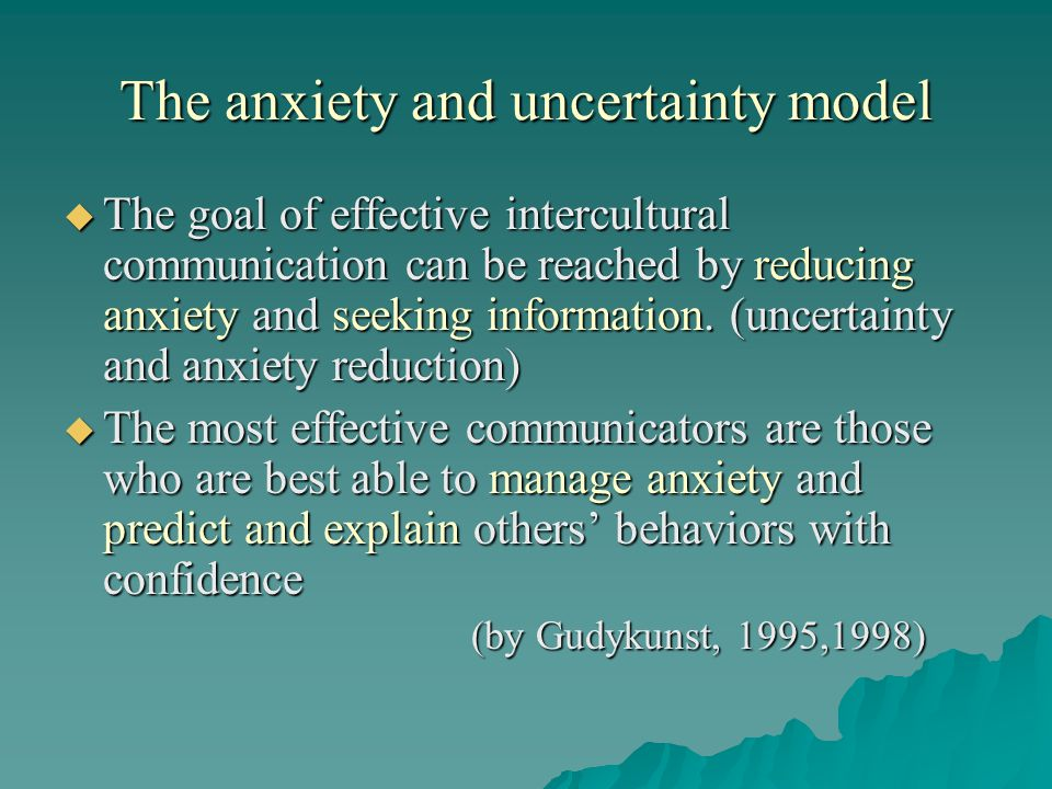 The anxiety and uncertainty model