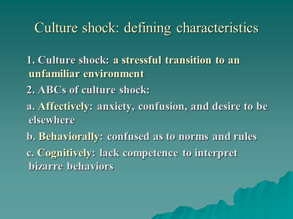 Culture shock: defining characteristics