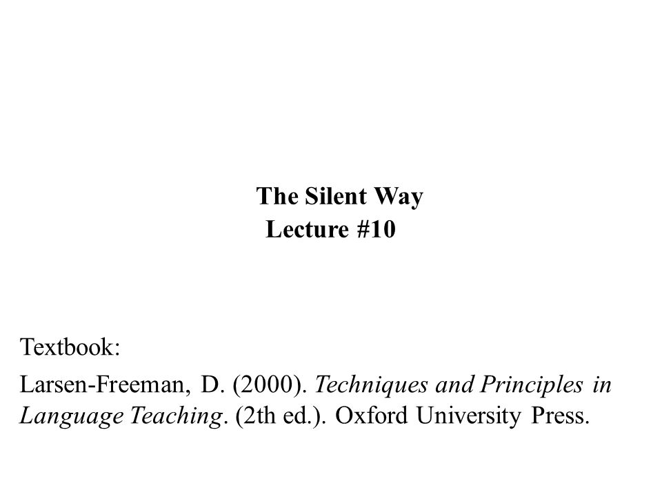The Silent Way Lecture #10