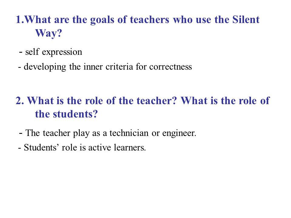 - The teacher play as a technician or engineer.