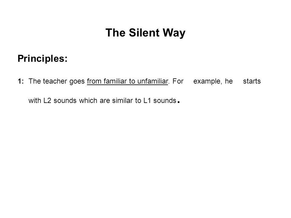 The Silent Way Principles:
