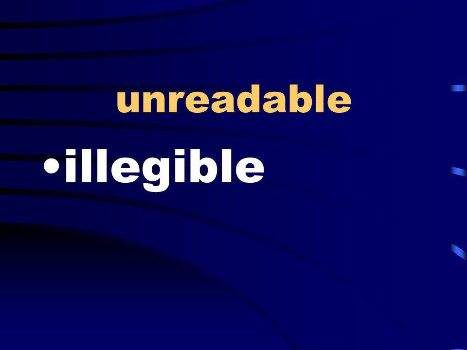 unreadable illegible