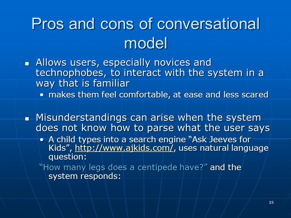 Pros and cons of conversational model