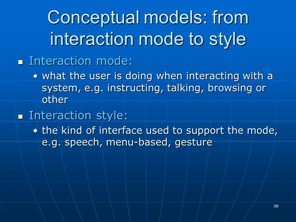 Conceptual models: from interaction mode to style