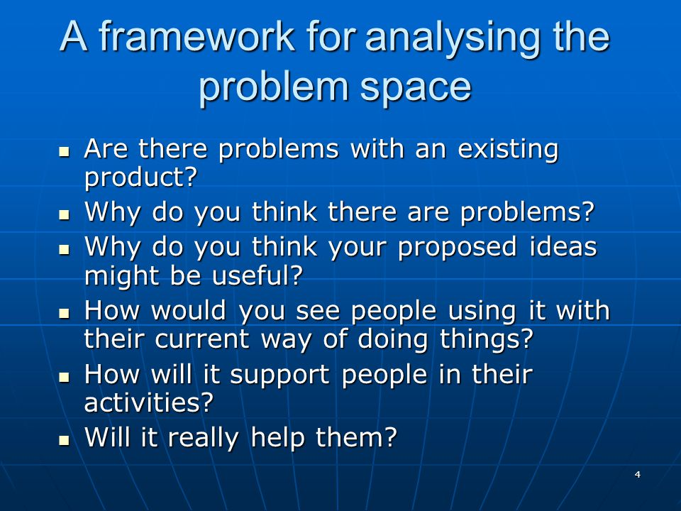A framework for analysing the problem space