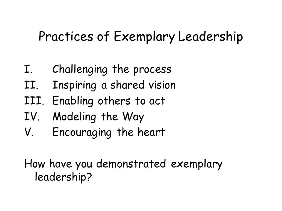 Practices of Exemplary Leadership