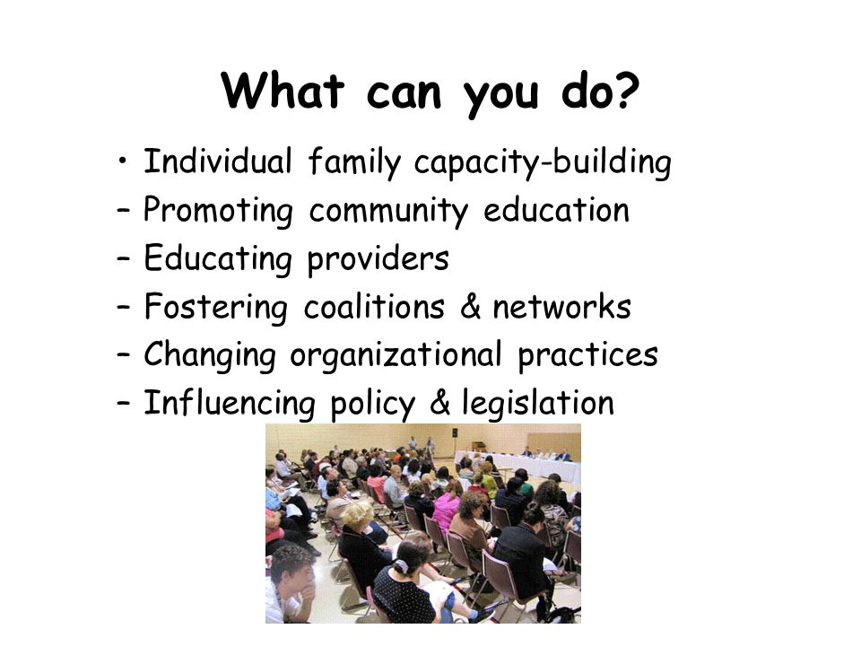 What can you do Individual family capacity-building