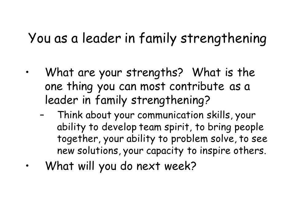 You as a leader in family strengthening