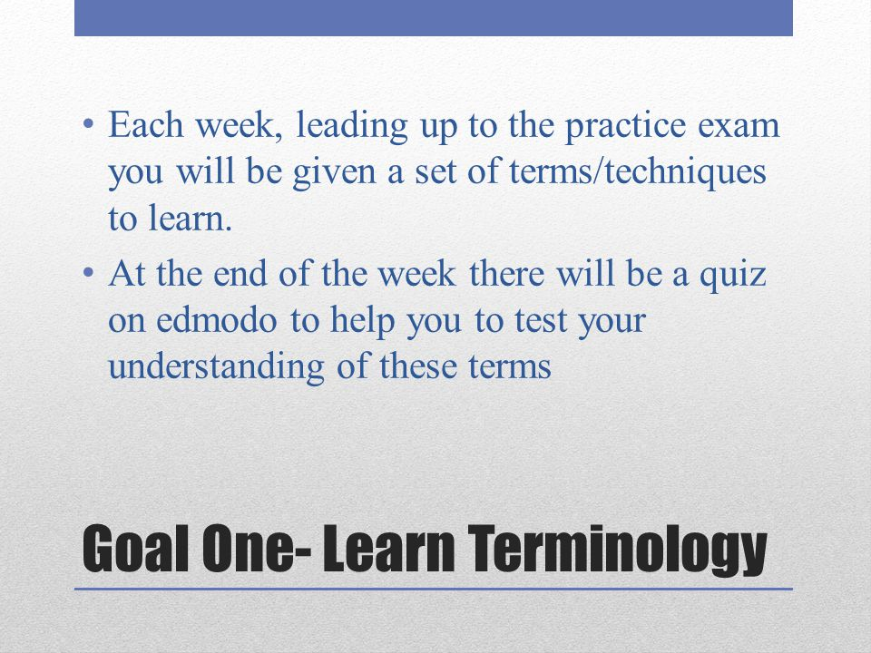 Goal One- Learn Terminology