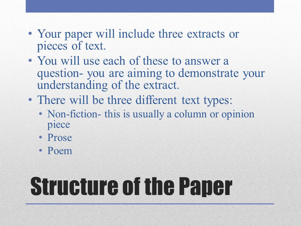 Your paper will include three extracts or pieces of text.