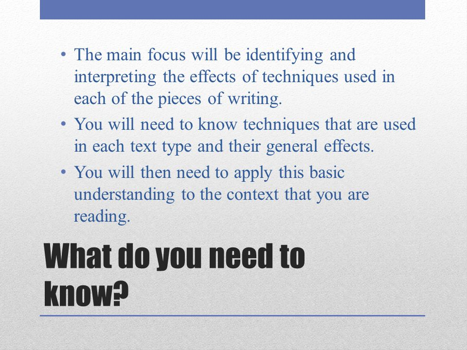 The main focus will be identifying and interpreting the effects of techniques used in each of the pieces of writing.