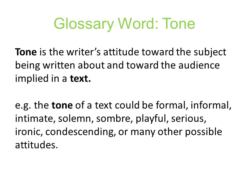 Glossary Word: Tone
